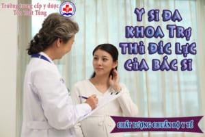 Y sĩ đa khoa – Trợ thủ đắc lực của bác sĩ.
