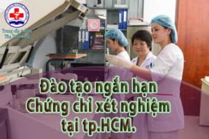 Đào tạo ngắn hạn chứng chỉ xét nghiệm tại tp.HCM.