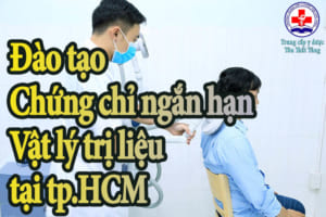 Đào tạo chứng chỉ ngắn hạn vật lý trị liệu tại tp.HCM.
