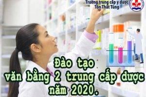 Đào tạo văn bằng 2 trung cấp dược năm 2020.