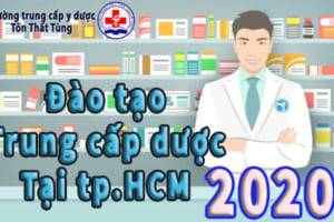 Đào tạo trung cấp dược tại tp.HCM năm 2020.