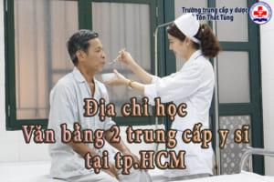 Địa chỉ học Văn bằng 2 trung cấp y sĩ tại tp.HCM.