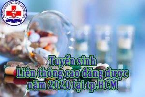 Tuyển sinh liên thông cao đăng dược năm 2020 tại tp.HCM.