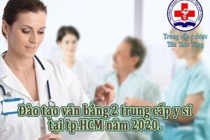 Đào tạo văn bằng 2 trung cấp y sĩ tại tp.HCM năm 2020.
