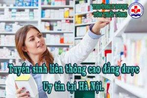 Tuyển sinh liên thông cao đẳng dược uy tín tại Hà Nội.