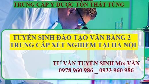 Học Văn Bằng 2 Trung Cấp Xét Nghiệm Uy Tín Tại Hà Nội