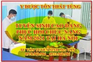 Địa chỉ học cao đẳng Phục hồi chức năng năm 2021 uy tín tại Hà Nội
