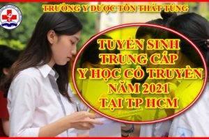 Điều kiện học trung cấp y học cổ truyền uy tín tại TP.HCM năm 2021