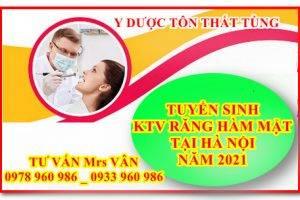 Tuyển sinh Kỹ thuật viên răng – hàm – mặt ở đâu tốt tại Hà Nội năm 2021
